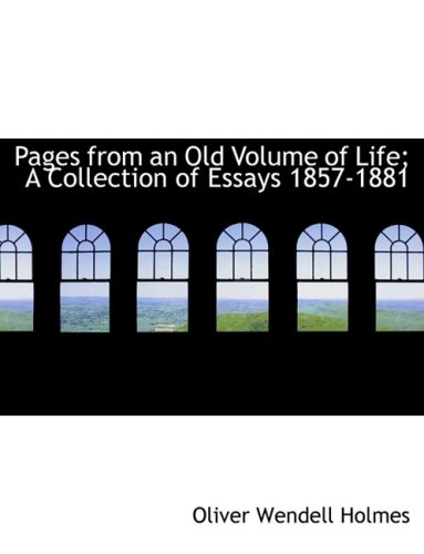 9781426462696: Pages from an Old Volume of Life; A Collection of Essays 1857-1881