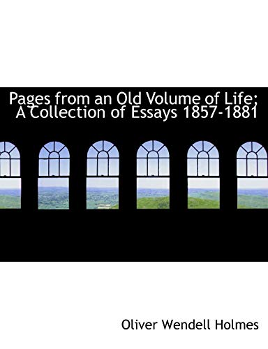 9781426462719: Pages from an Old Volume of Life; A Collection of Essays 1857-1881