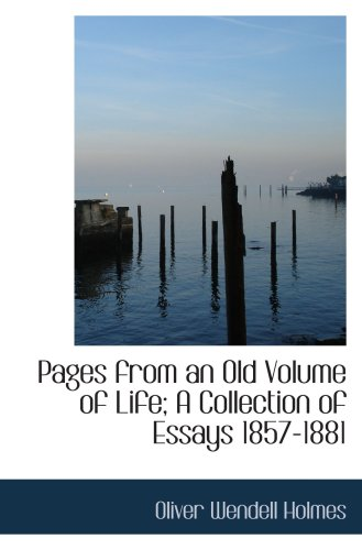 9781426462733: Pages from an Old Volume of Life; A Collection of Essays 1857-1881