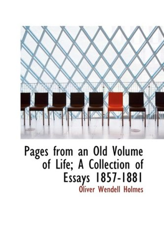 9781426462771: Pages from an Old Volume of Life; A Collection of Essays 1857-1881