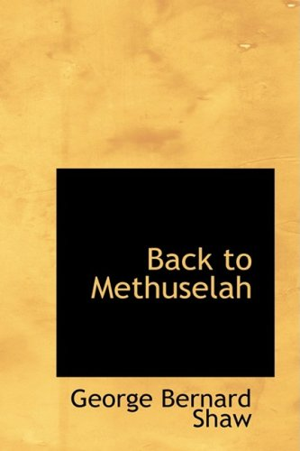 9781426467547: Back to Methuselah