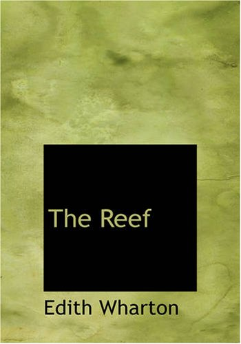 The Reef (142646973X) by Wharton, Edith