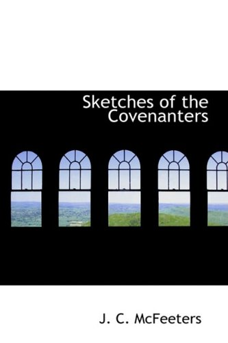 9781426470882: Sketches of the Covenanters
