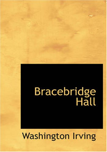 9781426471438: Bracebridge Hall: or The Humorists