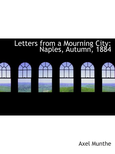 9781426472084: Letters from a Mourning City: Naples, Autumn, 1884