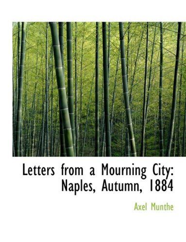 9781426472091: Letters from a Mourning City: Naples, Autumn, 1884