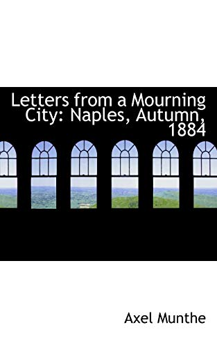 9781426472121: Letters from a Mourning City: Naples, Autumn, 1884