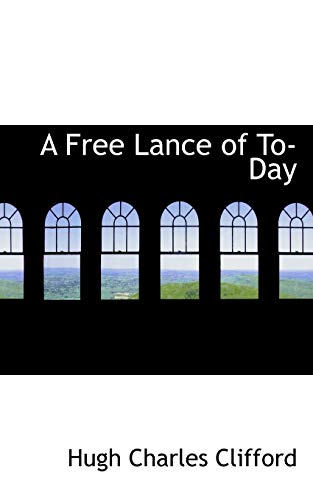 9781426472664: A Free Lance of To-Day
