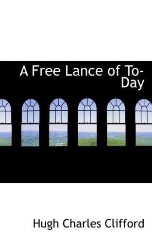 9781426472671: A Free Lance of To-Day