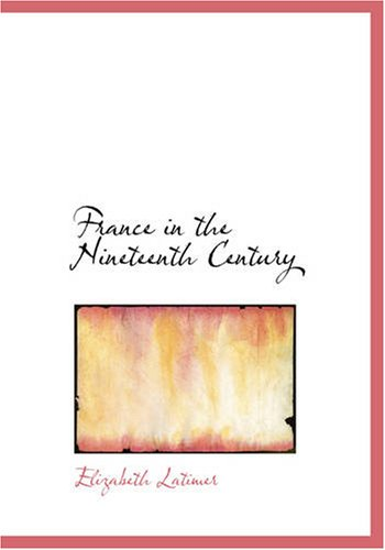 9781426476556: France in the Nineteenth Century