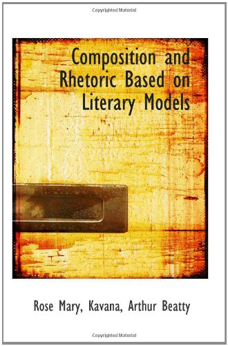 9781426478642: Composition and Rhetoric Based on Literary Models