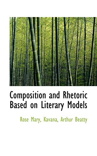 9781426478680: Composition and Rhetoric Based on Literary Models