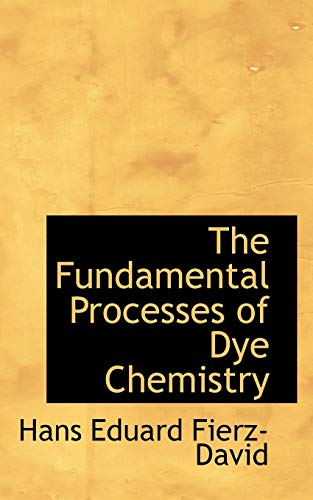 9781426484131: The Fundamental Processes of Dye Chemistry