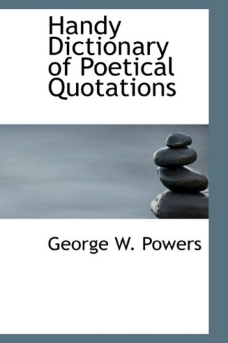 9781426484476: Handy Dictionary of Poetical Quotations