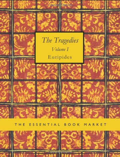 9781426484964: The Tragedies of Euripides Volume I