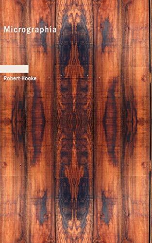Micrographia (Paperback): Robert Hooke