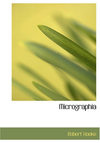 9781426487316: Micrographia: Some Physiological Descriptions of Minute Bodies M