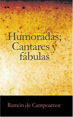 9781426487736: Humoradas, Cantares y Fábulas