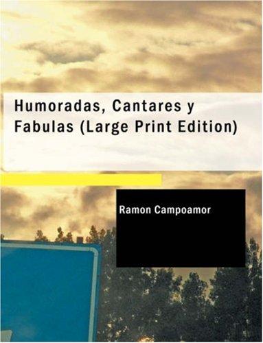 9781426488238: Humoradas, Cantares y Fábulas (Large Print Edition)