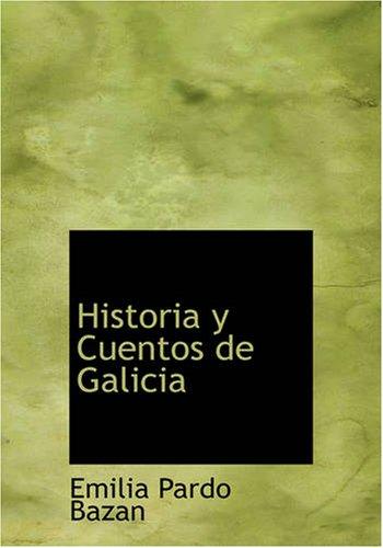 9781426490620: Historia y Cuentos de Galicia (Spanish Edition)