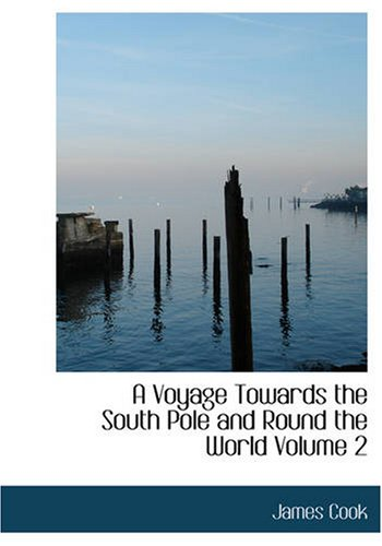 9781426491429: A Voyage Towards the South Pole and Round the World Volume 2