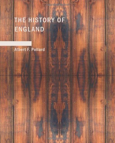 The History of England (A Study in Political Evolution): A Study in Political Evolution: Pollard, ...
