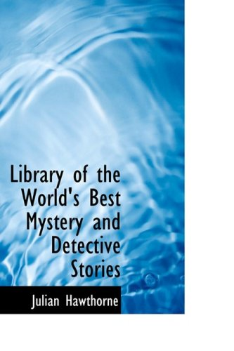 9781426492310: Library of the World's Best Mystery and Detective Stories: One Hundred and One Tales of Mystery by Famous Authors