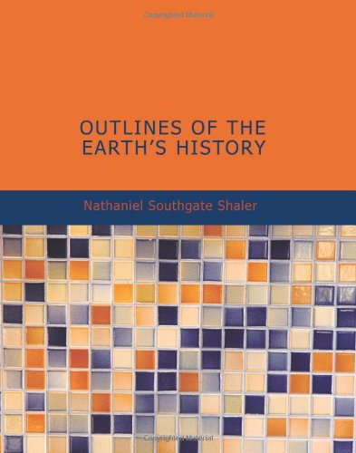 9781426493560: Outlines of the Earth s History: A Popular Study in Physiography