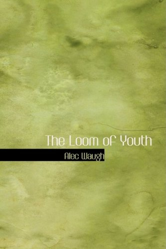 9781426494727: The Loom of Youth
