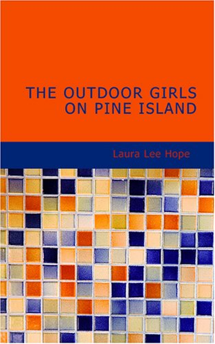 9781426496387: The Outdoor Girls on Pine Island: Or A Cave and What It Contained