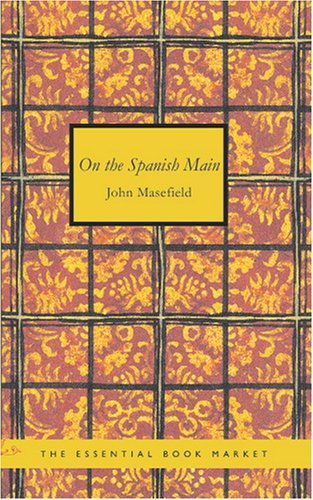 9781426496752: On the Spanish Main: Or Some English forays on the Isthmus of Darien
