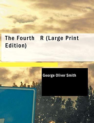 9781426497544: The Fourth R