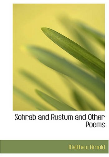 9781426497612: Sohrab and Rustum and Other Poems