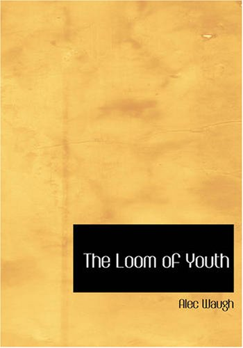 9781426498534: The Loom of Youth