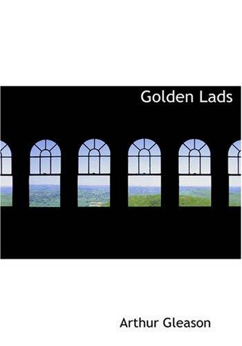Golden Lads: Arthur Gleason