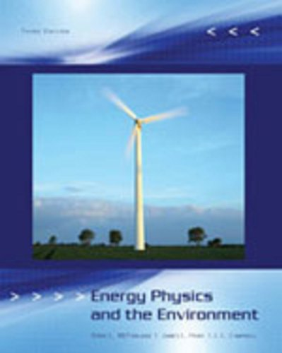 Energy, Physics and the Environment: MCFARLAND
