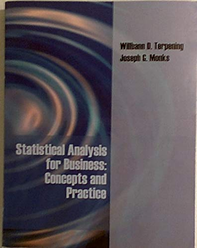 Statistical Analysis for Business: Concepts and Practice: Willbann D. Terpening