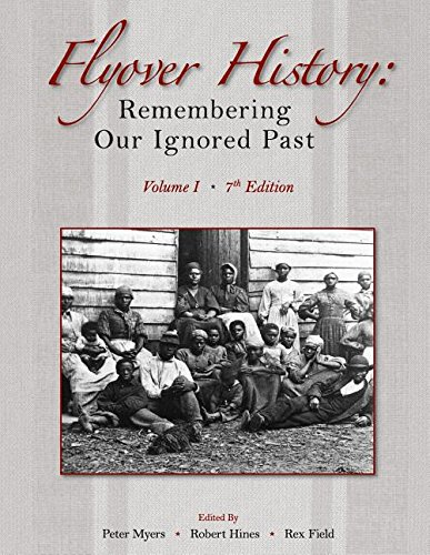 9781426629679: Flyover History: Remembering Our Ignored Past, Volume 1