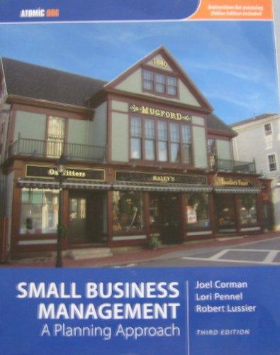 Small Business Management : A Planning Approach: Joel Corman, Lori