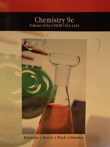 Chemistry 9e Volume 2 for Chem 1312/1412: Whitten, Davis, Peck,