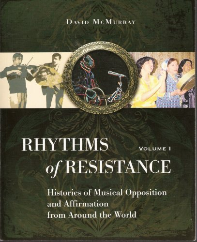 9781426635335: Rhythms of Resistance Vol 1: Histories of Musical Opposition and Affirmation from Around the World