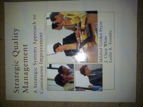 9781426636783: Strategic Quality Management: A Strategic Systems Approach to Continuous Improvement