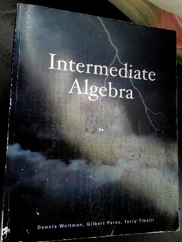 Intermediate Algebra: Dennis Wiltman