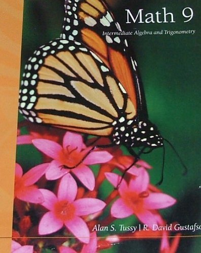 MATH 9: Intermediate Algebra and Trigonometry: Tussy; Gustafson