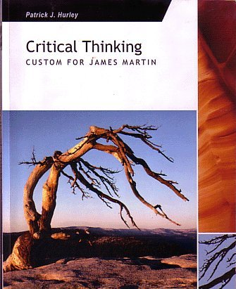 Critical Thinking: Custom for James Martin: Hurley, Patrick J.