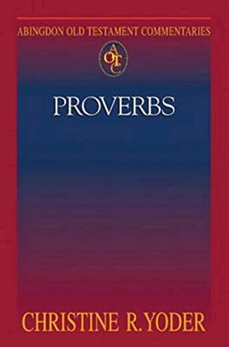 9781426700019: Abingdon Old Testament Commentaries: Proverbs