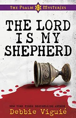9781426701894: The Lord Is My Shepherd: The Psalm 23 Mysteries #1