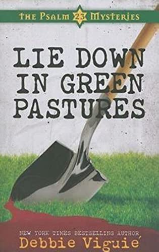 Lie Down in Green Pastures (Psalm 23 Mysteries): Viguie, Debbie
