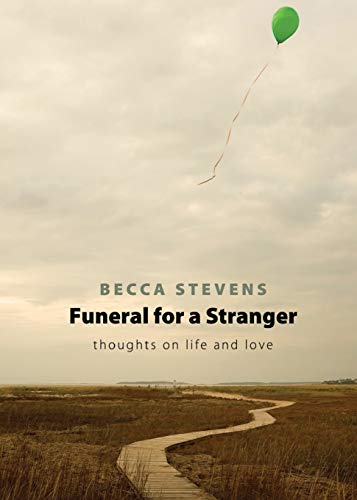 9781426702440: Funeral for a Stranger: Thoughts on Life and Love