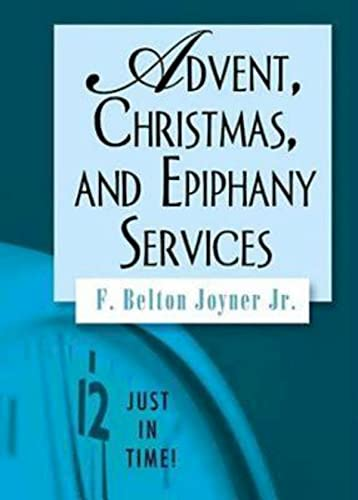 9781426706806: Just in Time! Advent, Christmas, and Epiphany Services (Just in Time! (Abingdon Press))